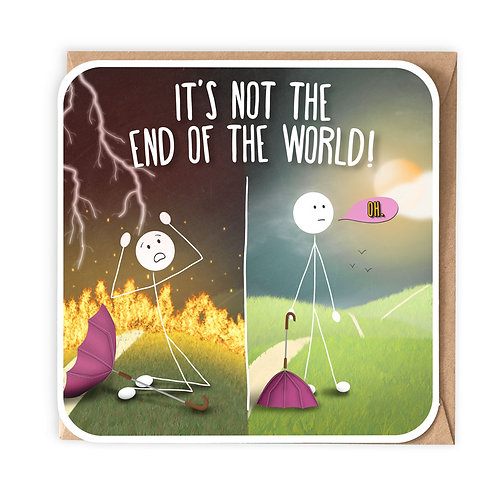 NOT THE END OF THE WORLD GREETING CARD