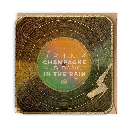 DRINK CHAMPAGNE GREETING CARD