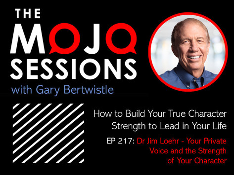 Jim Loehr on THE MOJO SESSIONS