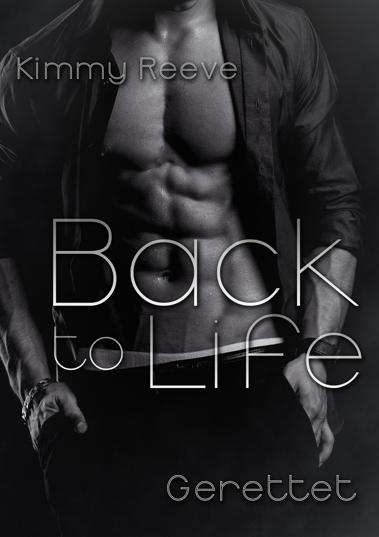 Back to Life - Gerettet