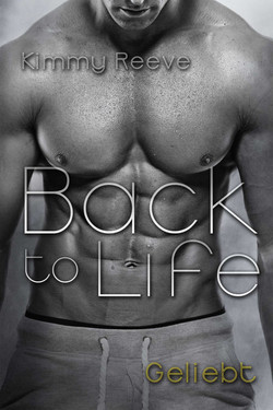 Back to Life - Geliebt