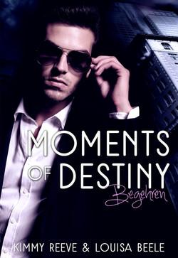 Moments of Destiny - Begehren