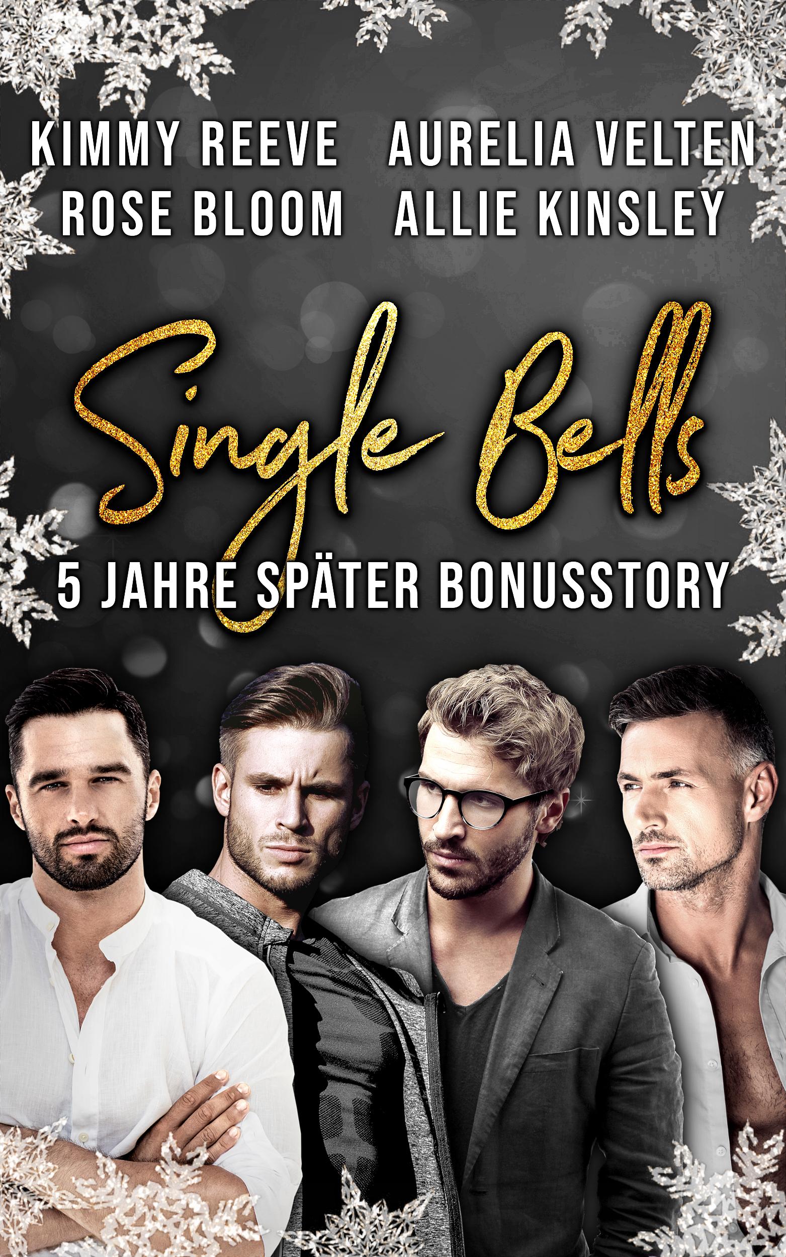 Single Bells - 5 Jahre später