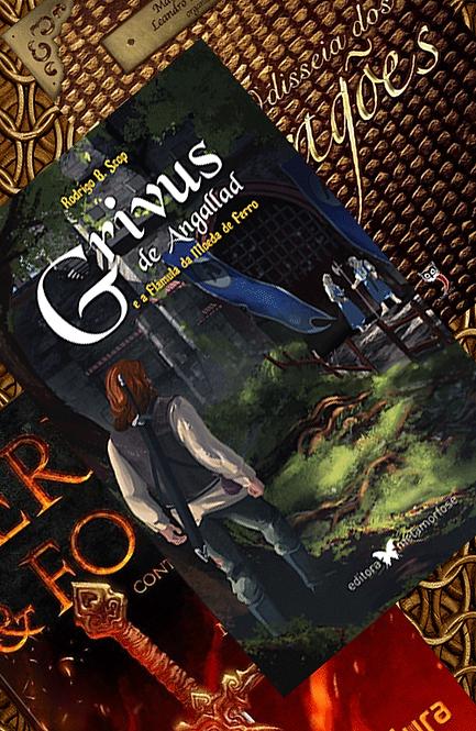 Combo Ouro: Grivus de Angallad + Ferro & Fogo + Odisseia dos Dragões
