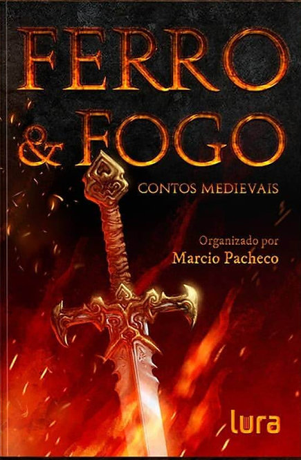 Ferro & Fogo - Livro Físico