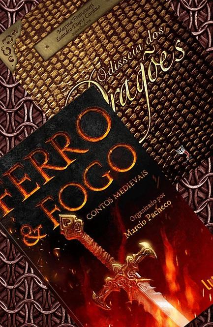 Combo Bronze: Antologias Ferro & Fogo e Odisseia dos Dragões