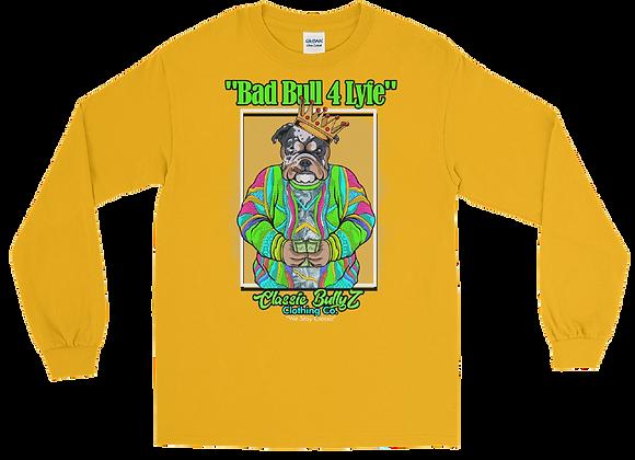 "Classic BullyZ ""Bad Bull 4 Lyfe"" Long Sleeve Shirt"
