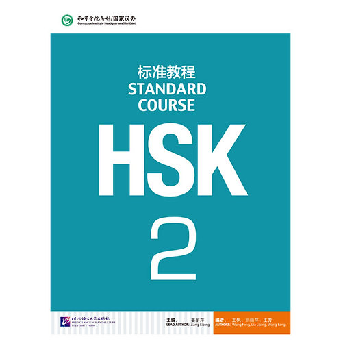 HSK STANDARD COURSE 2- TEXTBOOK (BOOK + CD MP3) HSK-BASED TEXTBOOK SERIE