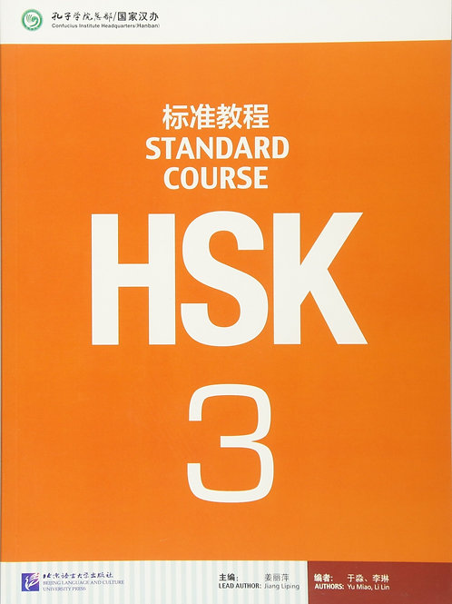 HSK STANDARD COURSE 3- TEXTBOOK (BOOK + CD MP3) HSK-BASED TEXTBOOK SERIES
