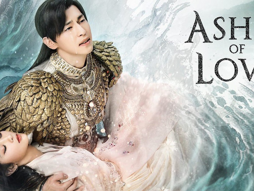 【学中文电视推荐Top Chinese shows with Eng Sub】Ashes of Love (TV series)