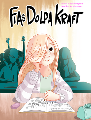 Fias Dolda Kraft