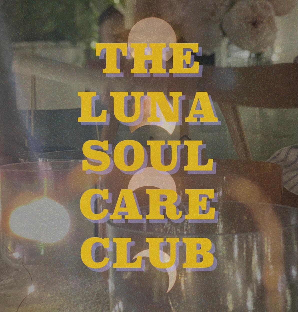 The Luna Soul Care Club - Drop In