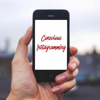 Conscious Instagramming