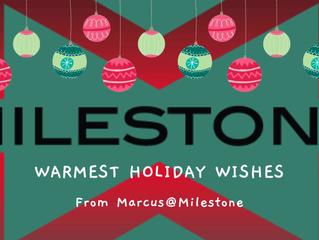Happy Holidays from Milestone
