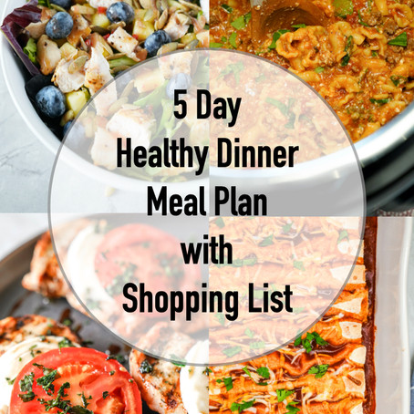 5 DAY DINNER MEAL PLAN WITH SHOPPING LIST