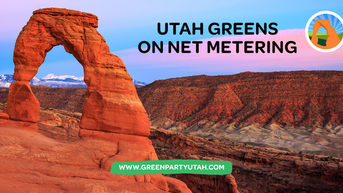 Green Party of Utah Statement in support of Resolution on Net Metering