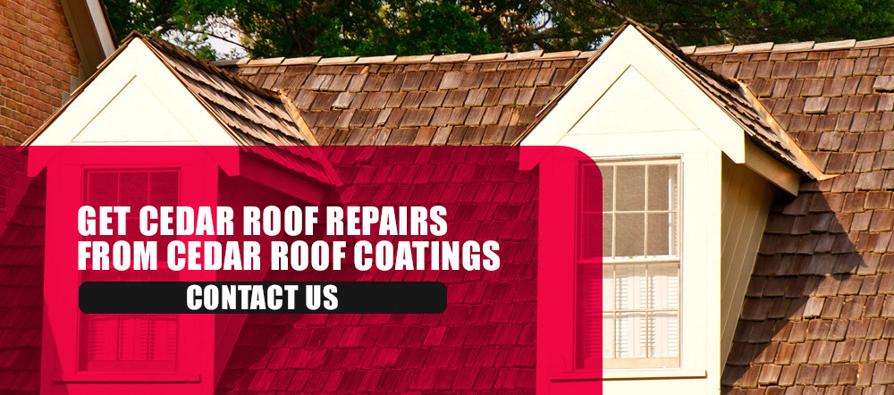 Get cedar roof repairs from cedar roof coatings