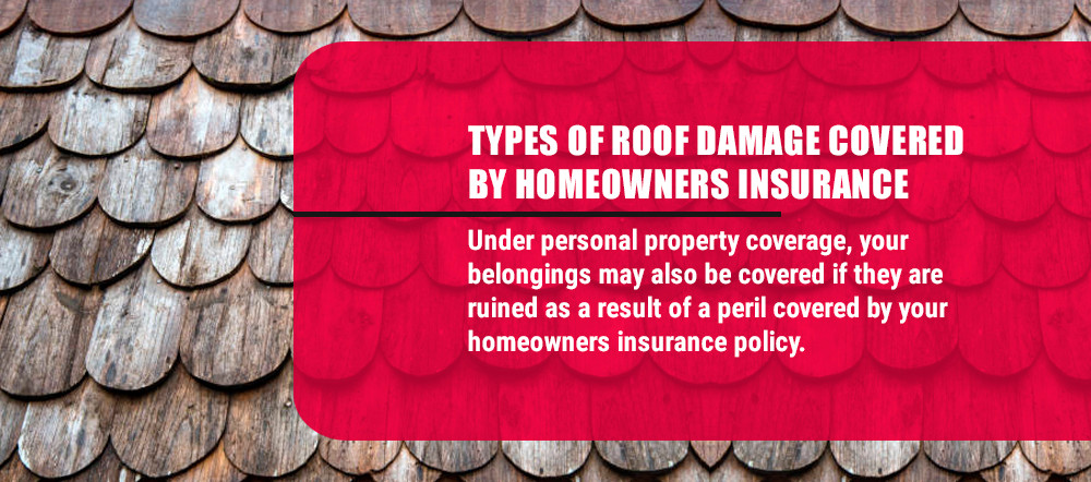 Types of roof damaged covered by homeowners insurance