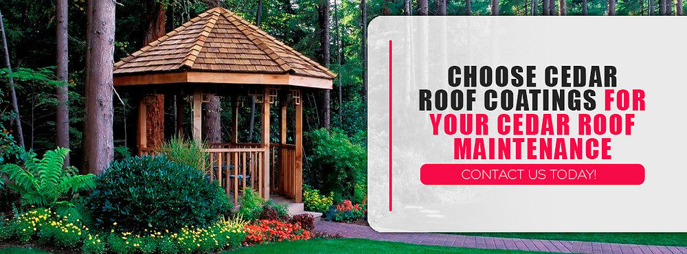 Choose Cedar Roof Coatings for your cedar roof maintenance