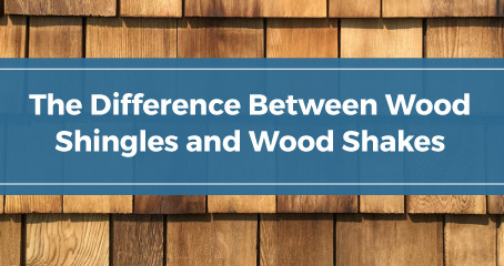 The Difference Between Wood Shingles and Wood Shakes