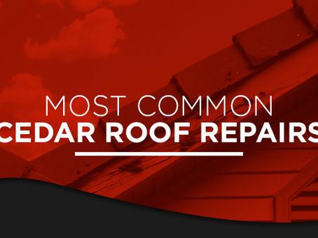 Most Common Cedar Roof Repairs