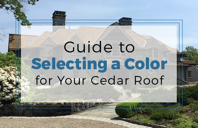 Guide to selecting a color for your cedar roof