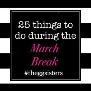 25 things to do with kids during March Break