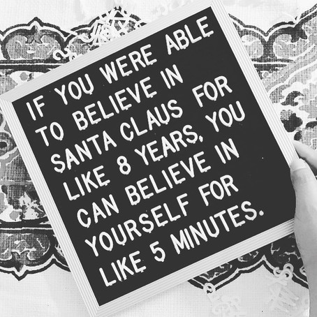 Believe in YOU!