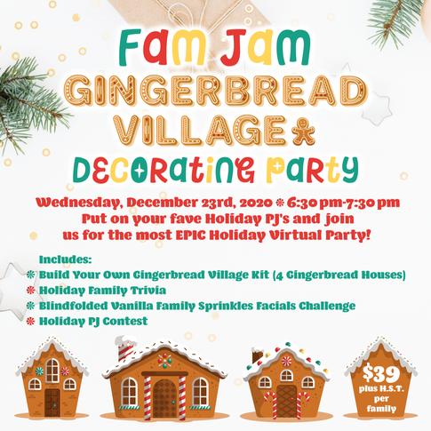 Jam Jam Gingerbread Village Decorating Party