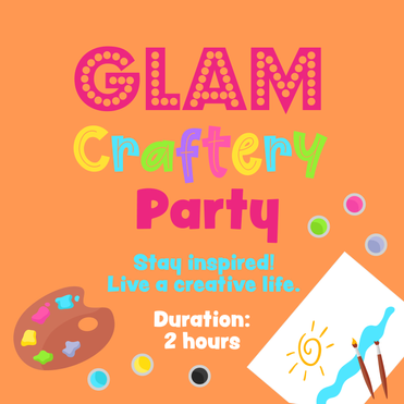GLAM CRAFTERY PARTY