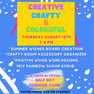 CREATIVE CRAFTY & COLOURFUL DAY CAMP