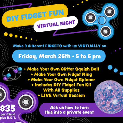DIY FIDGET FUN VIRTUAL NIGHT