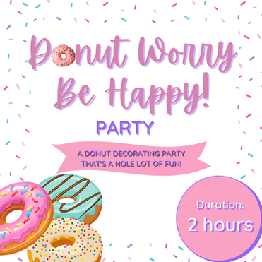 DONUT WORRY BE HAPPY PARTY