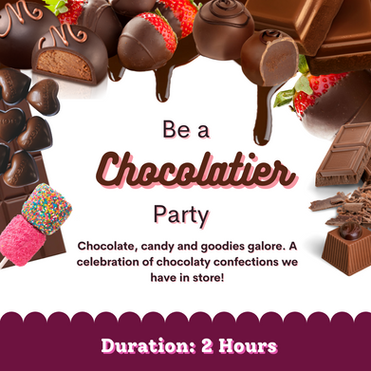 BE A CHOCOLATIER PARTY