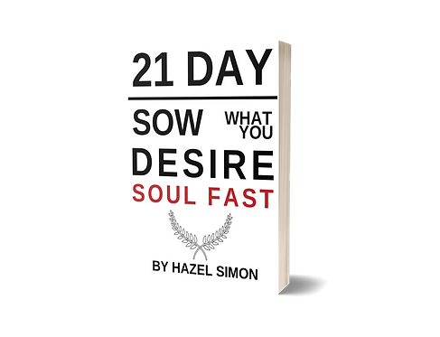21 Day Sow What You Desire Soul Fast Booklet
