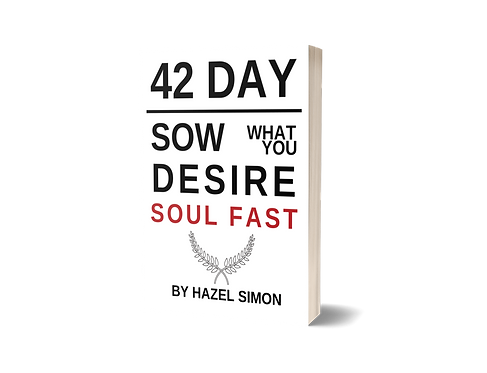 42 Day Sow What God desires Soul Fast Booklet