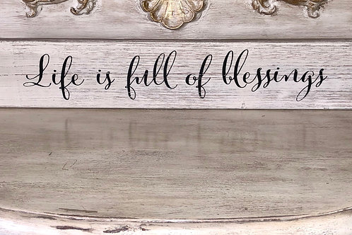Life Is Full Of Blessings Tabletop