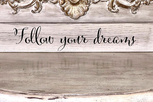 Follow Your Dreams Tabletop