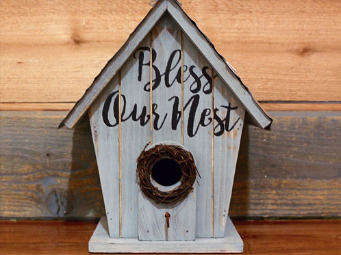 Bless Our Nest Birdhouse