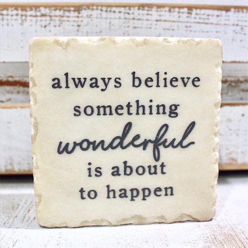 Always Believe Marble Tabletop