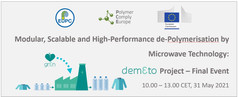 DEMETO Final Event: Modular, Scalable & High-Performance De-Polymerisation by Microwave Technology