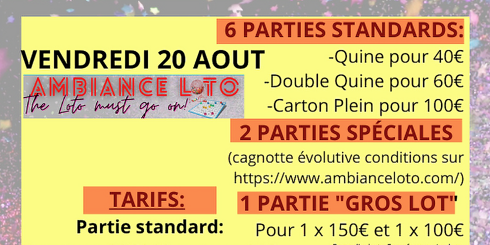 Loto Ambiance Loto (pour le grand loto fidélité) 20 août