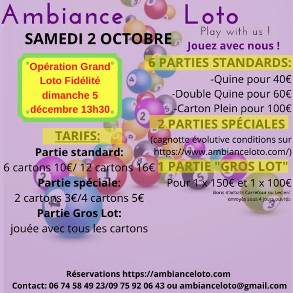 Loto Ambiance Loto (pour le grand loto fidélité) 2 octobre 20h30