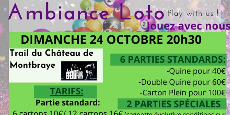 Loto Trail du Château de Montbraye  dimanche 24 octobre 20h30