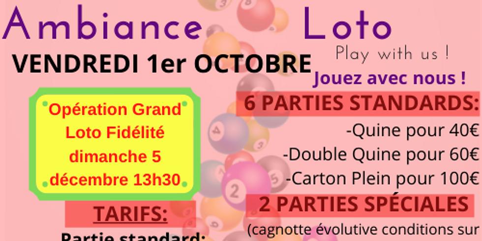 Loto Ambiance Loto (pour le grand loto fidélité) 1er octobre 20h30