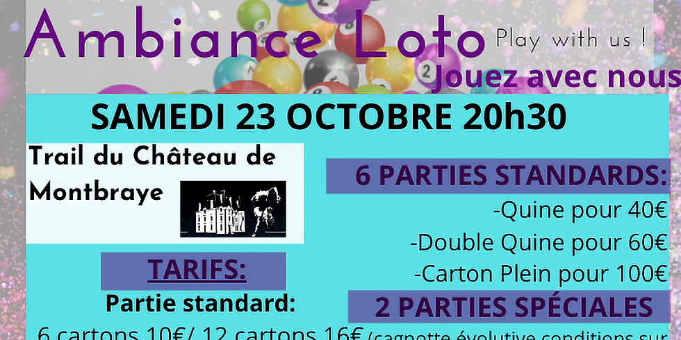 Loto Trail du Château de Montbraye  samedi 23 octobre 20h30