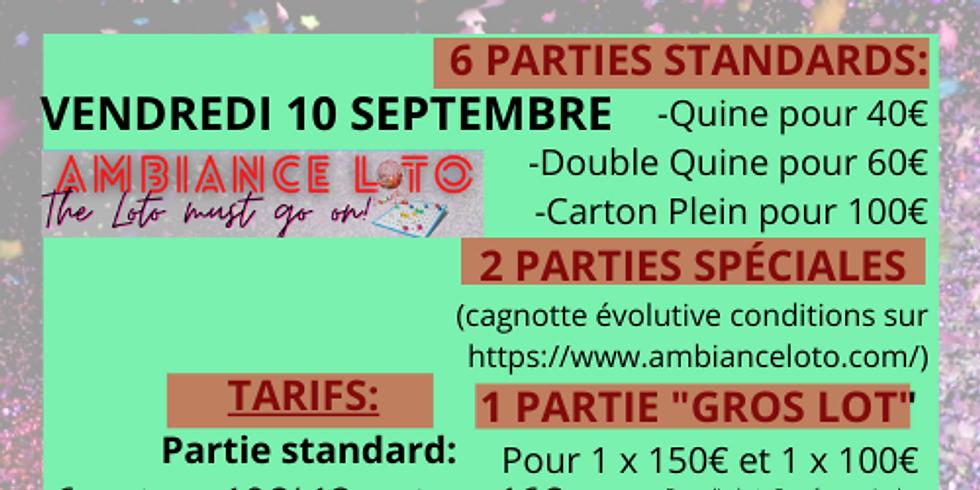 Loto Ambiance Loto (pour le grand loto fidélité) 10 septembre