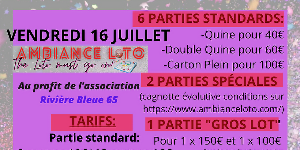 Loto Rivière Bleue 65 (16 juillet)