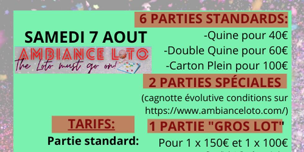 Loto Ambiance Loto (pour le grand loto fidélité) 7 août