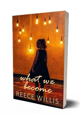 What We Become - Reece Willis - book genre psychological literary fiction
